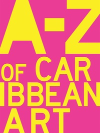Melanie Archer - A to Z of caribbean art.