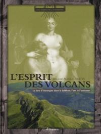 Mélanie Augui-Breda - L'esprit des volcans - La lave d'Auvergne dans l'imaginaire, l'art et l'artisanat.