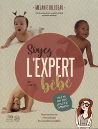 Mélanie Bilodeau - Soyez l'expert de votre bébé.