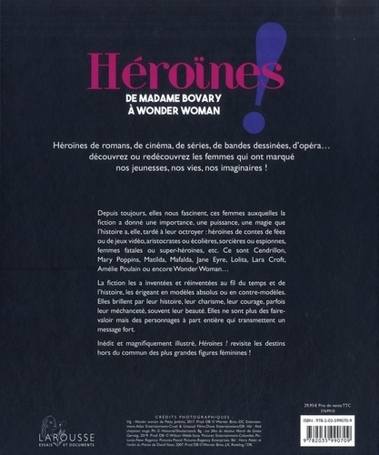 Héroïnes !. De Madame Bovary à Wonder Woman