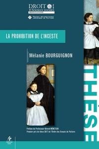 Mélanie Bourguignon - La prohibition de l'inceste.