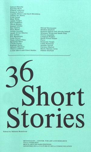 Mélanie Bouteloup - 36 Short Stories.