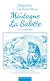 Melanie Calvat - L'apparition de la très sainte Vierge sur la montagne de la Salette - Le 19 septembre 1846.