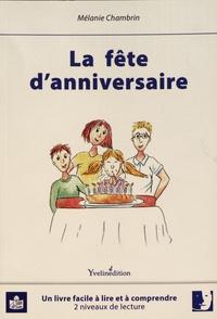 Mélanie Chambrin - La fête d'anniversaire.