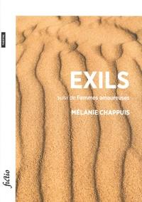 Mélanie Chappuis - Exils - Suivi de Femmes amoureuses.