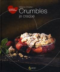 Mélanie Chartier - Crumbles.