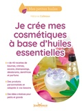 Melanie Colleaux - Je crée mes cosmétiques à base d'huiles essentielles.