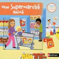 Mélanie Combes - Mon supermarché animé.