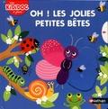 Mélanie Combes - Oh ! les jolies petites bêtes.