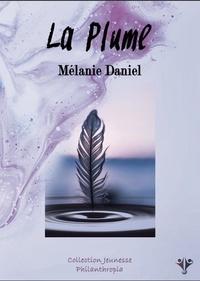 Mélanie Daniel - La plume.