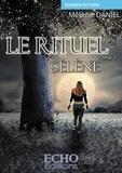 Mélanie Daniel - Le Rituel Tome 1 : Sélène.