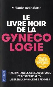 Livres à télécharger gratuitement pour kindle uk Le livre noir de la gynécologie 9782266287296
