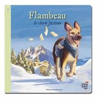 Mélanie Desplanches - Flambeau le chien facteur.