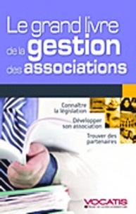 Mélanie Dorion - Le grand livre de la gestion des associations.