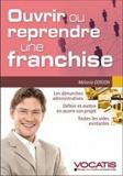 Mélanie Dorion - Ouvrir ou reprendre une franchise.