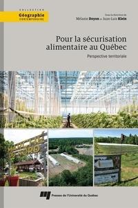 Livre de téléchargement Google Pour la sécurisation alimentaire au Québec  - Perspective territoriale par Mélanie Doyon, Juan-Luis Klein