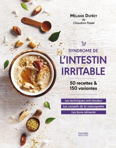 Mélanie Duféey - Syndrôme de l'intestin irritable - La méthode anti-douleur.