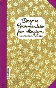 Mélanie Dugast - Desserts & Gourmandises pour allergiques.