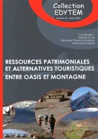 Ressources patrimoniales et alternatives touristiques- Entre oasis et montagne - Mélanie Duval |