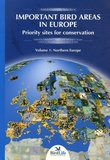 Melanie F Heath - Important Bird Areas in Europe 2 Volumes : Tome 1, Northern Europe ; Tome 2, Southern Europe.