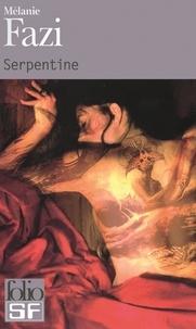 Mélanie Fazi - Serpentine.