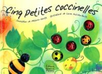 Melanie Gerth et Laura Huliska-Beith - Cinq petites coccinelles.