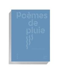 Mélanie Godin - Poèmes de pluie.