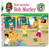 Mélanie Grandgirard - Mon premier Bob Marley.