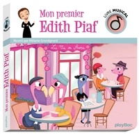 Mélanie Grandgirard - Mon premier Edith Piaf.