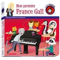 Mélanie Grandgirard - Mon premier France Gall.