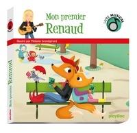 Mélanie Grandgirard - Mon premier Renaud.