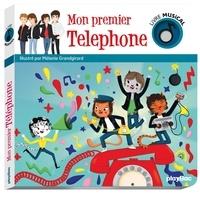 Mélanie Grandgirard - Mon premier Téléphone.