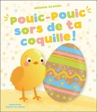 Mélanie Grenier - Pouic-Pouic sors de ta coquille !.