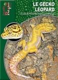 Melanie Hartwig - Le gecko léopard - Eublepharis macularius.