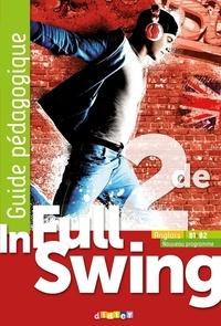 Mélanie Herment - Anglais 2de B1>B2 In Full Swing - Guide pédagogique.