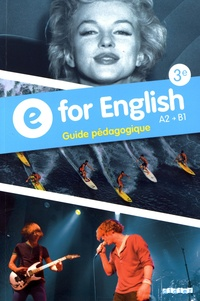 E for English 3e A2-B1 - Guide pédagogique.pdf