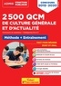 Mélanie Hoffert et Lionel Lavergne - 2 500 QCM de culture générale et d'actualité - Méthode + Entraînement Concours et examens Catégories B et C.