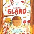 Melanie Joyce et Gina Maldonado - Le petit gland.