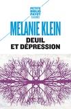 Melanie Klein - Deuil et dépression.
