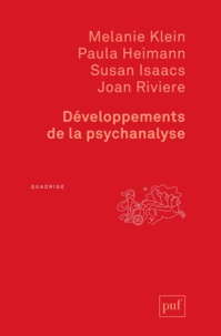 Melanie Klein et Paula Heimann - Développements de la psychanalyse.