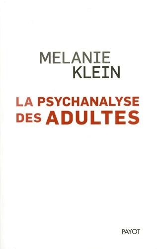 La psychanalyse des adultes. Conférences et séminaires inédits