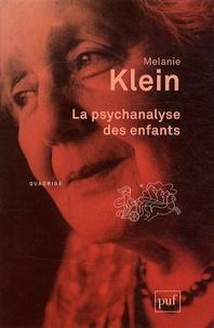 Melanie Klein - La psychanalyse des enfants.
