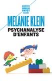 Melanie Klein - Psychanalyse d'enfants.