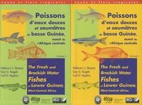 Melanie L. J. Stiassny et Guy G. Teugels - Poissons d'eaux douces et saumâtres de basse Guinée, ouest de l'Afrique centrale - 2 volumes, édition bilingue français-anglais.
