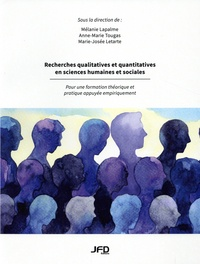 Mélanie Lapalme et Anne-Marie Tougas - Recherches qualitatives et quantitatives en sciences humaines et sociales - Pour une formation théorique et pratique appuyée empiriquement.