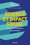 Mélanie Marcel et Eloïse Szmatula - Science et impact social - Vers une innovation responsable.