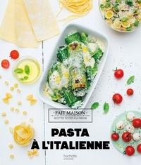 Pasta à l'italienne - Mélanie Martin |