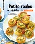 Mélanie Martin - Petits roulés et minis-farcis - Pour l'apéro !.