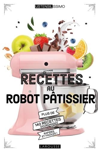 Mélanie Martin - Recettes au robot pâtissier.
