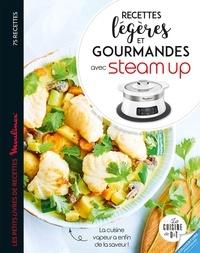 Mélanie Martin - Recettes légères et gourmandes avec Steam up.